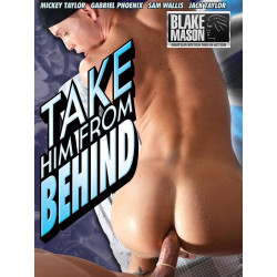 Take Him From Behind DVD