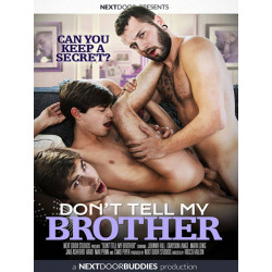 Don`t Tell My Brother DVD
