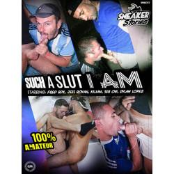 Such A Slut I Am DVD (Sneaker Stories) (17440D)
