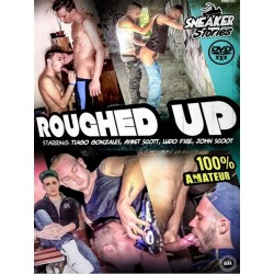 Roughed Up DVD (Sneaker Stories) (17479D)