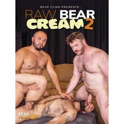 Raw Bear Cream #2 DVD (BearFilms)