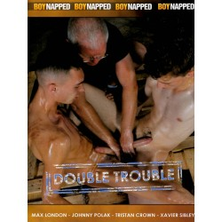 Double Trouble DVD (Boynapped) (18544D)