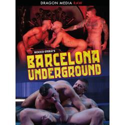 Rocco Steele`s Barcelona Underground DVD (Ray Dragon)