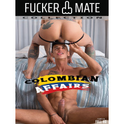 Colombian Affairs DVD (Fucker Mate)