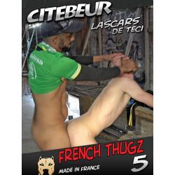 Lascars de Teci - French Thugz #5 DVD (Citebeur) (18773D)