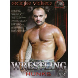 Wrestling Hunks #3 DVD (Eagle Video) (18878D)