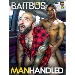 Baitbus #52 DVD (Manhandled) (19310D)
