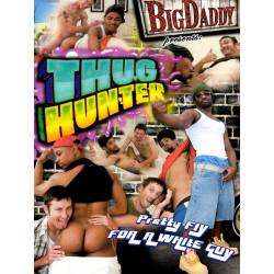Thug Hunter #1 DVD (Big Daddy) (18925D)