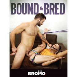 Bound & Bred DVD (Bromo) (19397D)