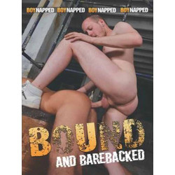 Bound And Barebacked DVD (Boynapped) (19594D)