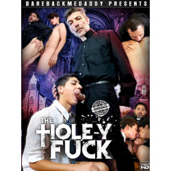 The Hole-Y Fuck DVD (Bareback Me Daddy) (20140D)
