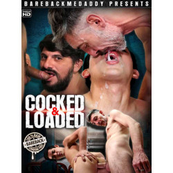 Cocked And Loaded DVD (Bareback Me Daddy) (20142D)