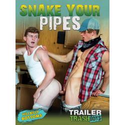 Snake Your Pipes DVD (Trailer Trash Boys) (20212D)