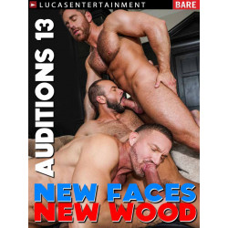 Bareback Auditions #13 - New Faces, New Wood DVD (LucasEntertainment) (20644D)