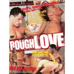 Rough Love 4h DVD