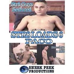 Str8 Loads #6: Paco DVD