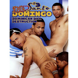 Santo Domingo Uncut #3 Dominican Dick Destruction DVD (14794D)