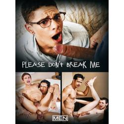 Please Don't Break Me DVD