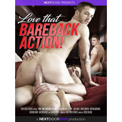 Love That Bareback Action! DVD