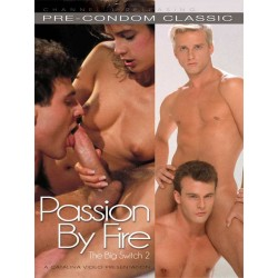 The Big Switch #2 - Passion by Fire DVD
