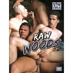 Raw Woods DVD (Filthy Raw Fuckers) (12932D)