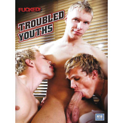 Troubled Youths DVD (Fucked) (13172D)